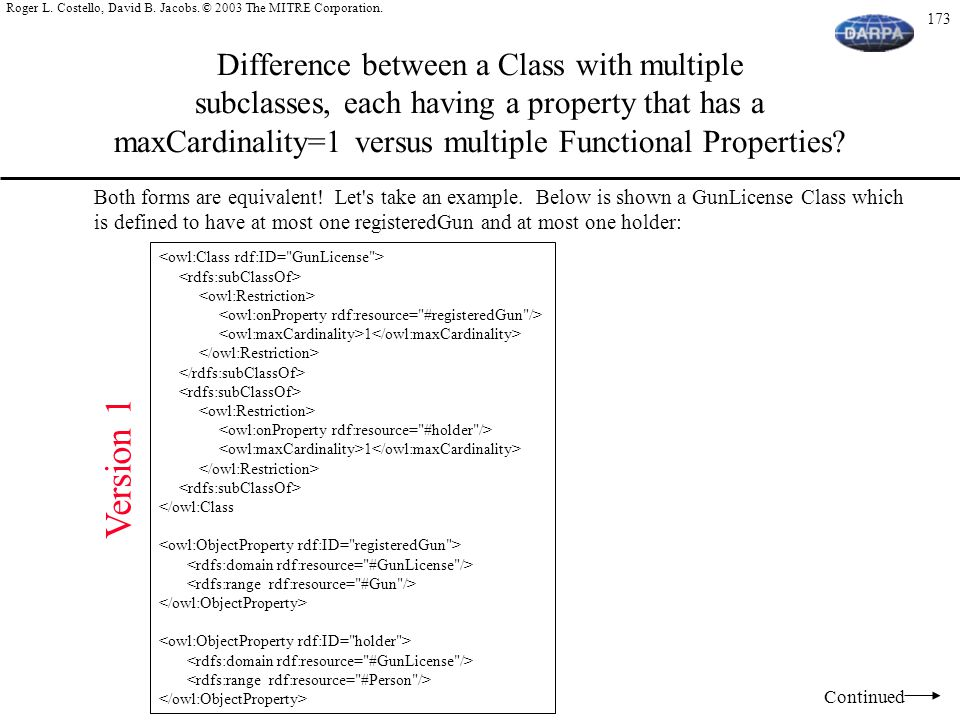 Difference between a Class with multiple subclasses, each having a property that has a maxCardinality=1 versus multiple Functional Properties
