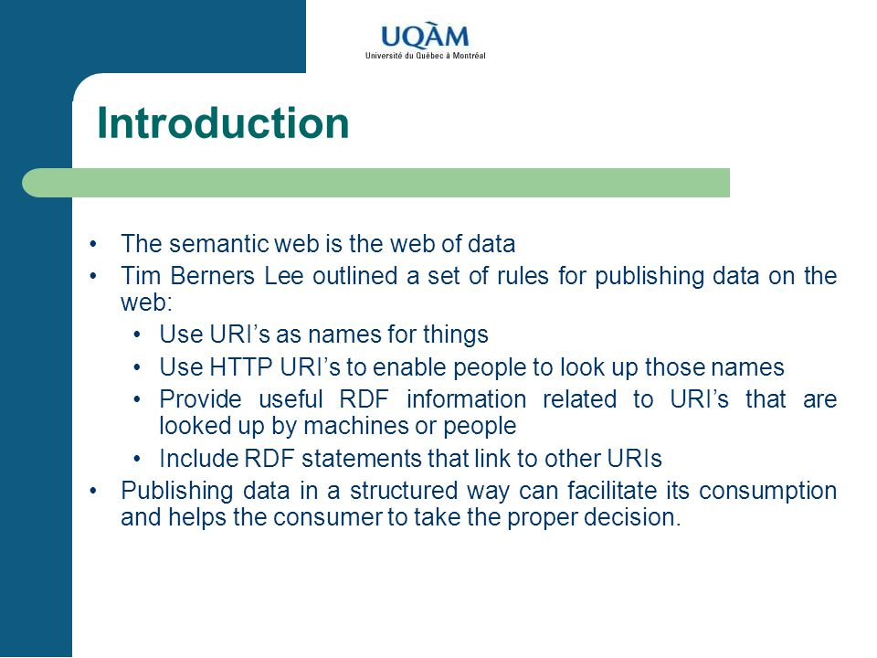 Introduction The semantic web is the web of data