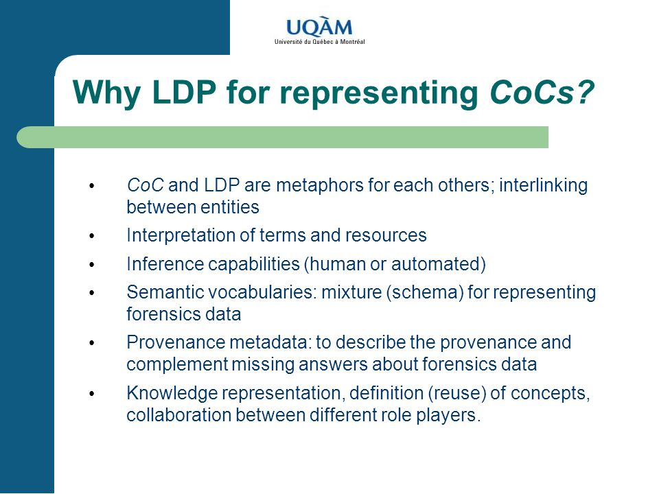 Why LDP for representing CoCs