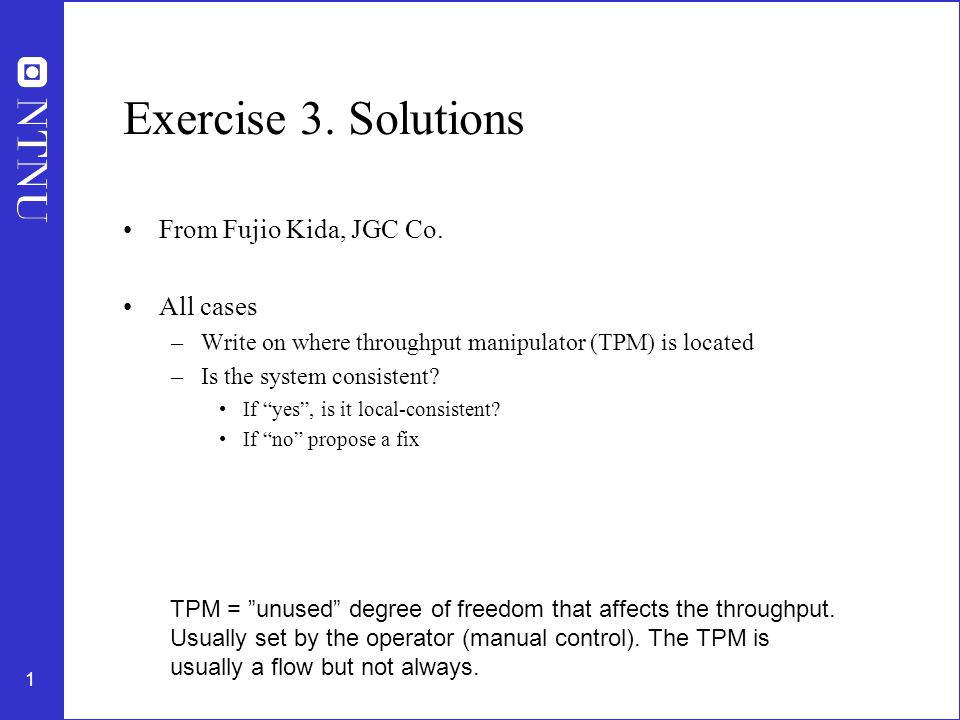 Exercise 3. Solutions From Fujio Kida, JGC Co. All cases