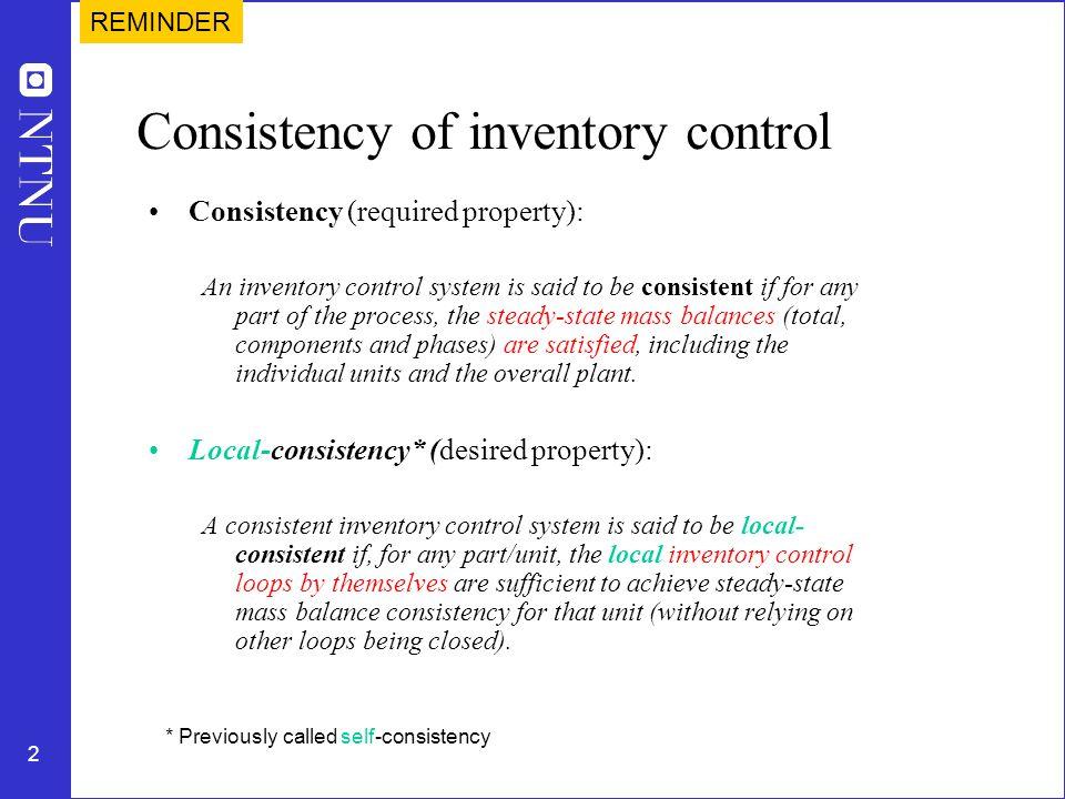 Consistency of inventory control
