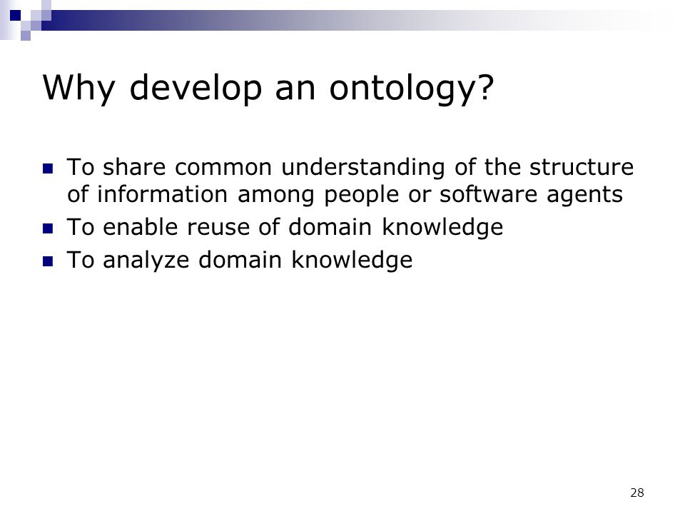 Why develop an ontology