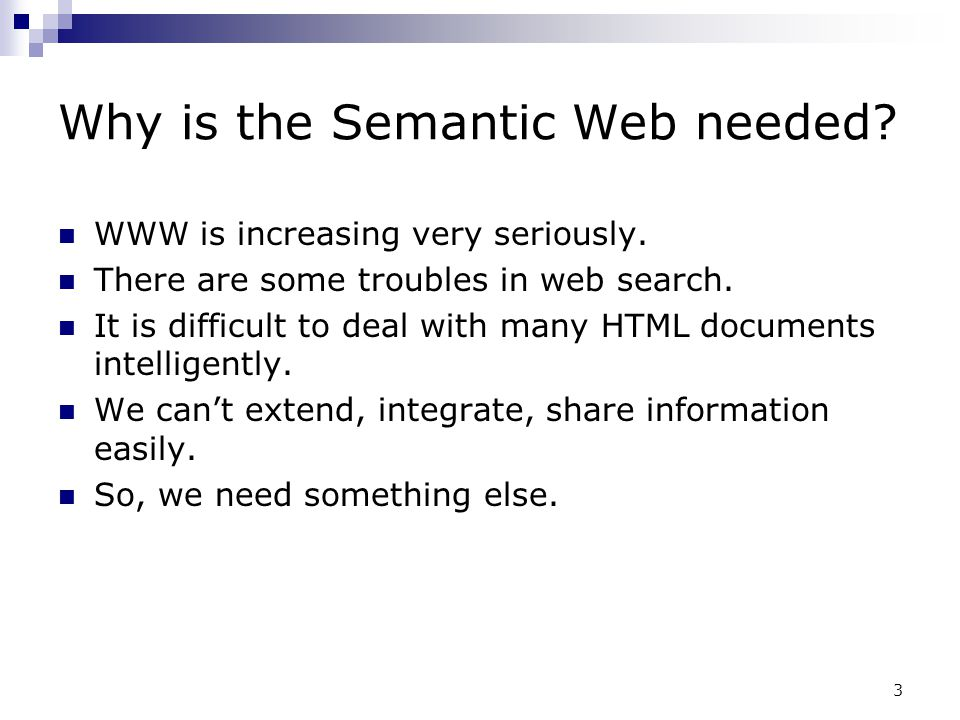 Why is the Semantic Web needed