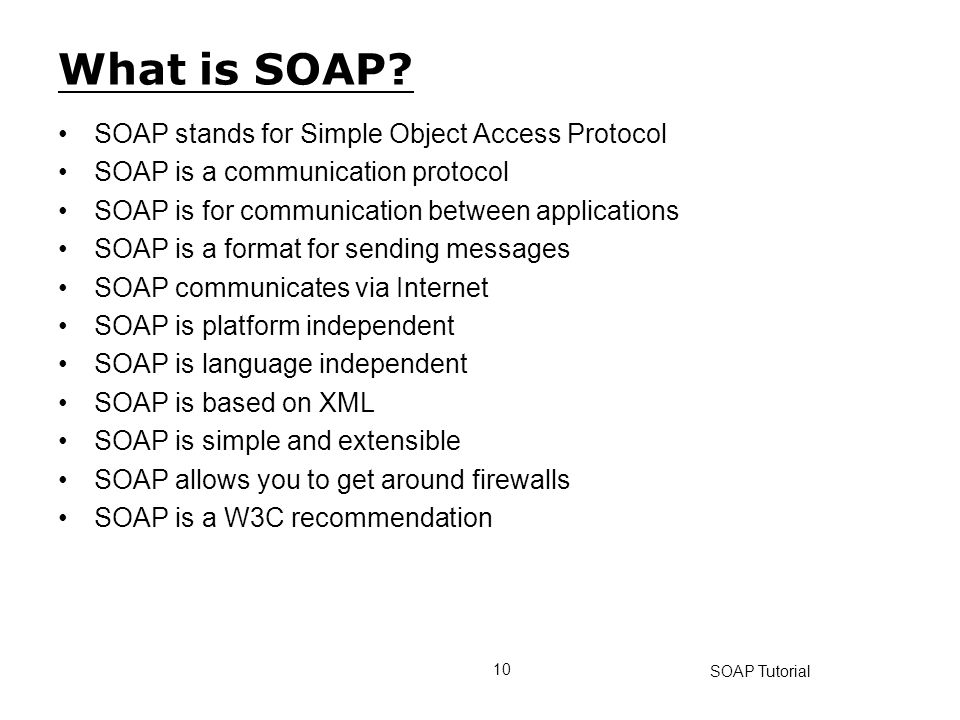 What is SOAP SOAP stands for Simple Object Access Protocol