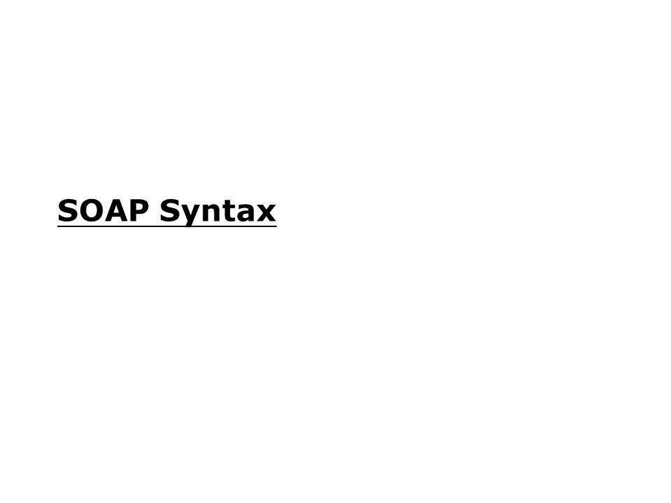 SOAP Syntax