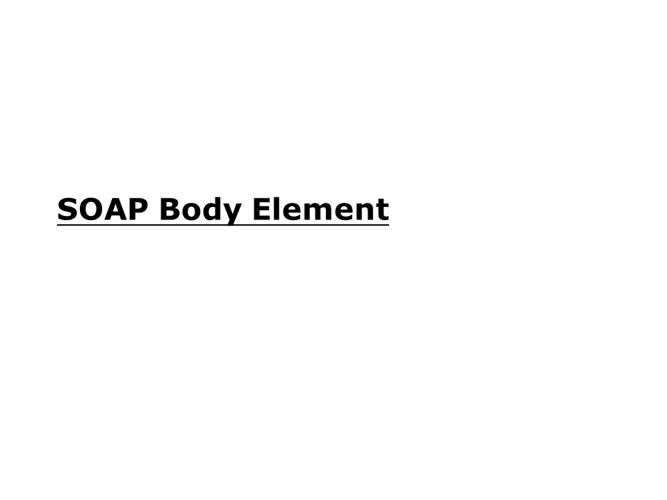 SOAP Body Element