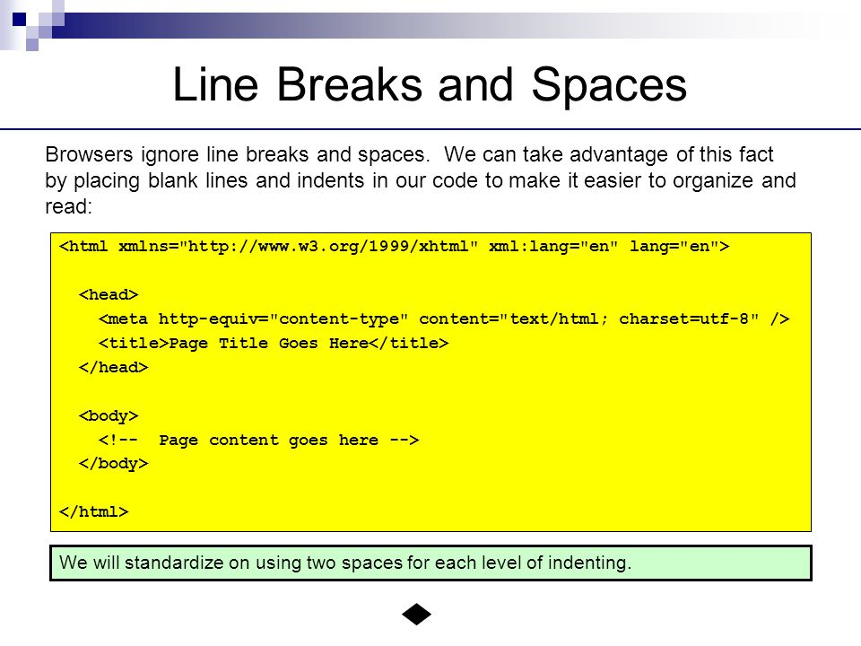 Line Breaks and Spaces