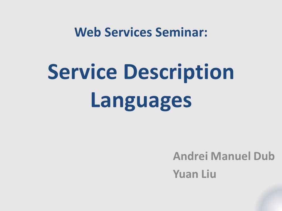 Web Services Seminar: Service Description Languages
