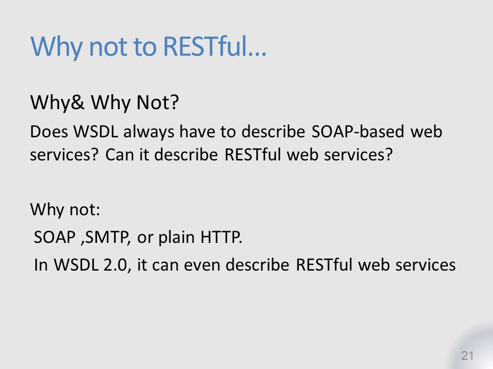 Why not to RESTful… Why& Why Not