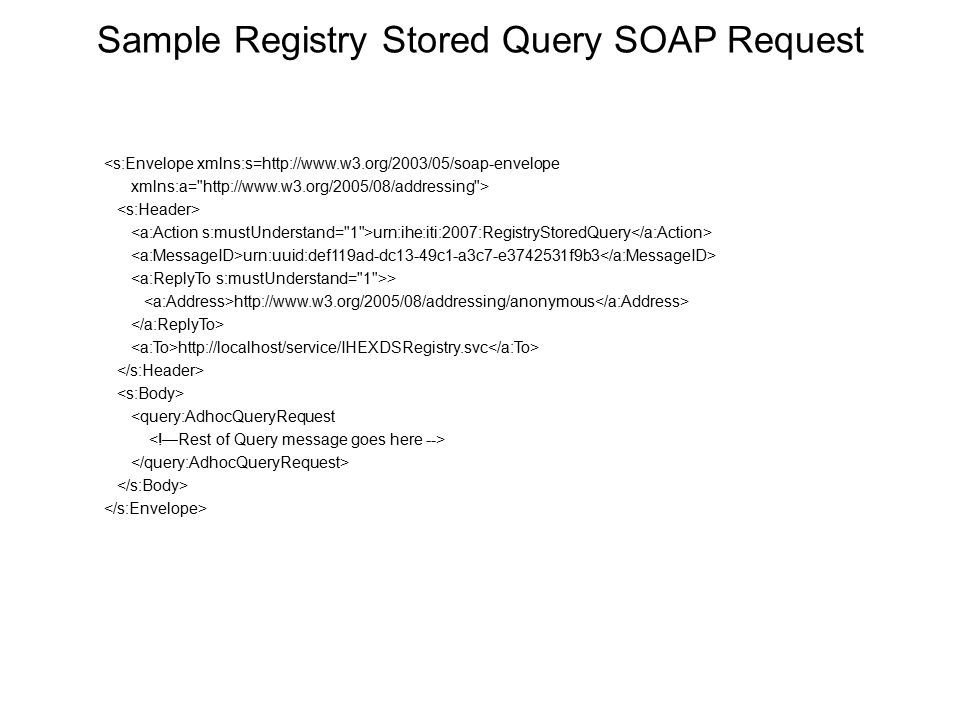 Sample Registry Stored Query SOAP Request