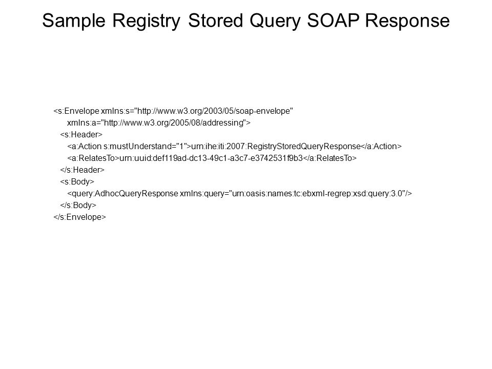 Sample Registry Stored Query SOAP Response
