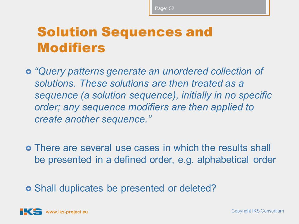 Solution Sequences and Modifiers