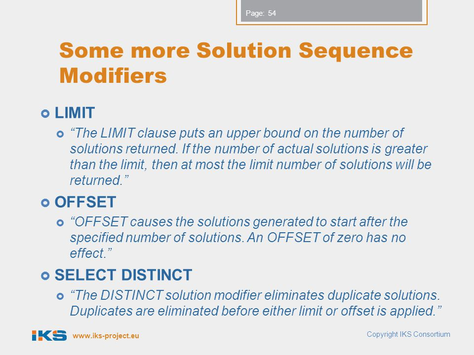 Some more Solution Sequence Modifiers