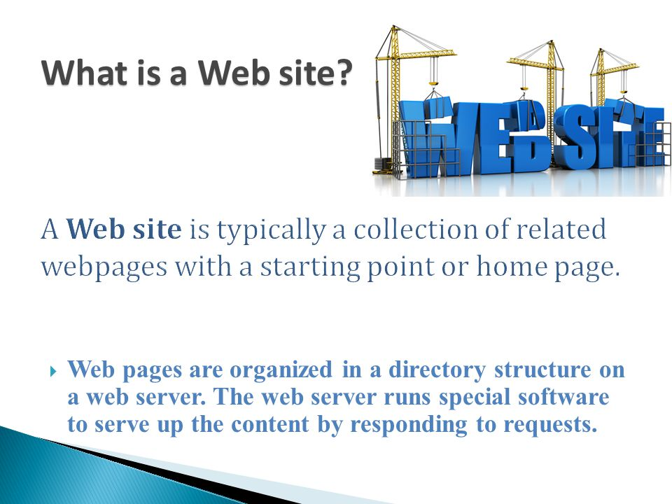 What is a Web site A Web site is typically a collection of related webpages with a starting point or home page.