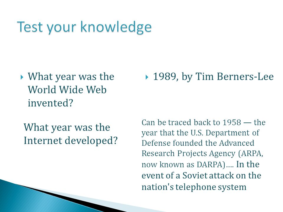 Test your knowledge What year was the World Wide Web invented