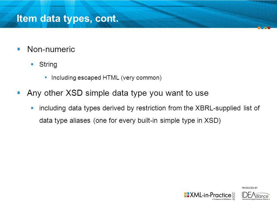Item data types, cont. Non-numeric