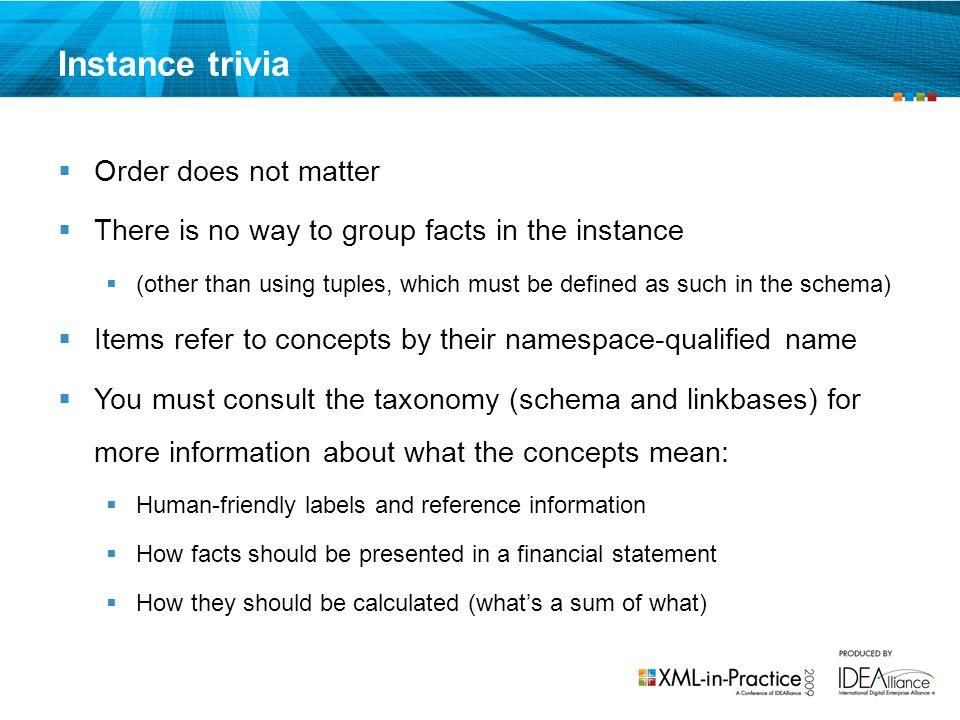 Instance trivia Order does not matter