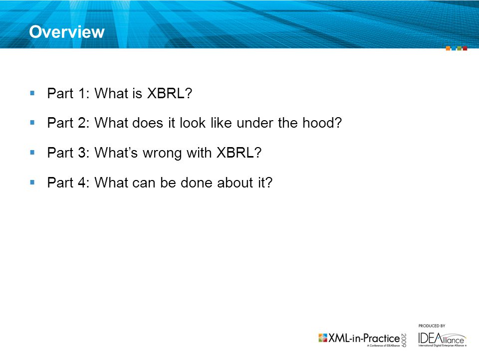 Overview Part 1: What is XBRL