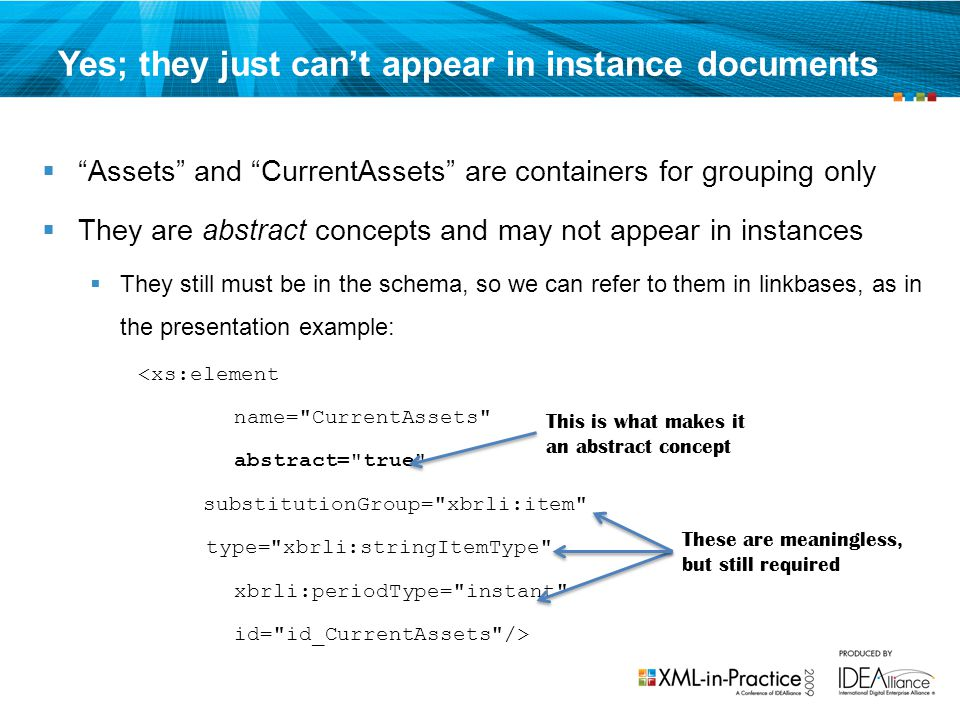 Yes; they just can't appear in instance documents