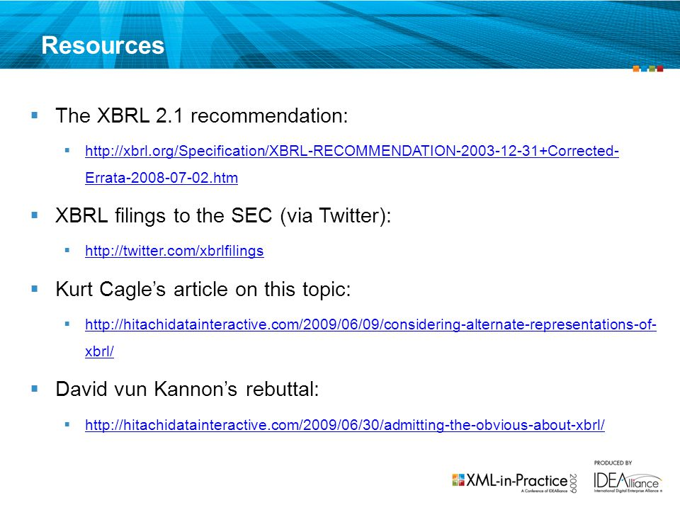 Resources The XBRL 2.1 recommendation: