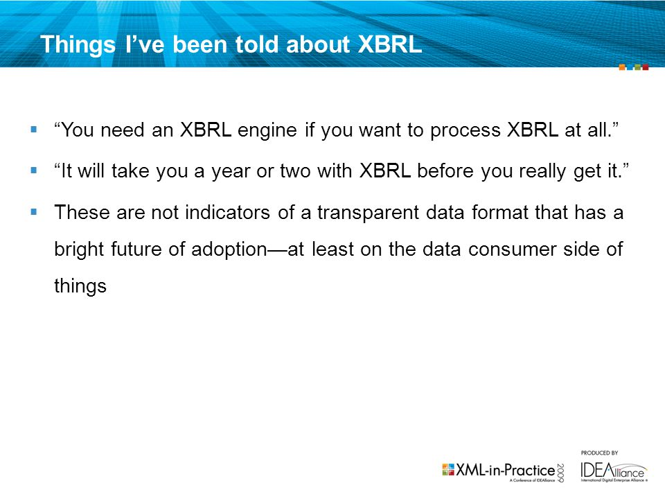Things I've been told about XBRL