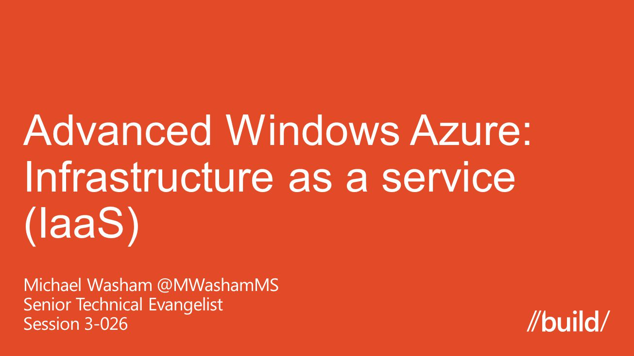 Advanced Windows Azure: Infrastructure as a service (IaaS)