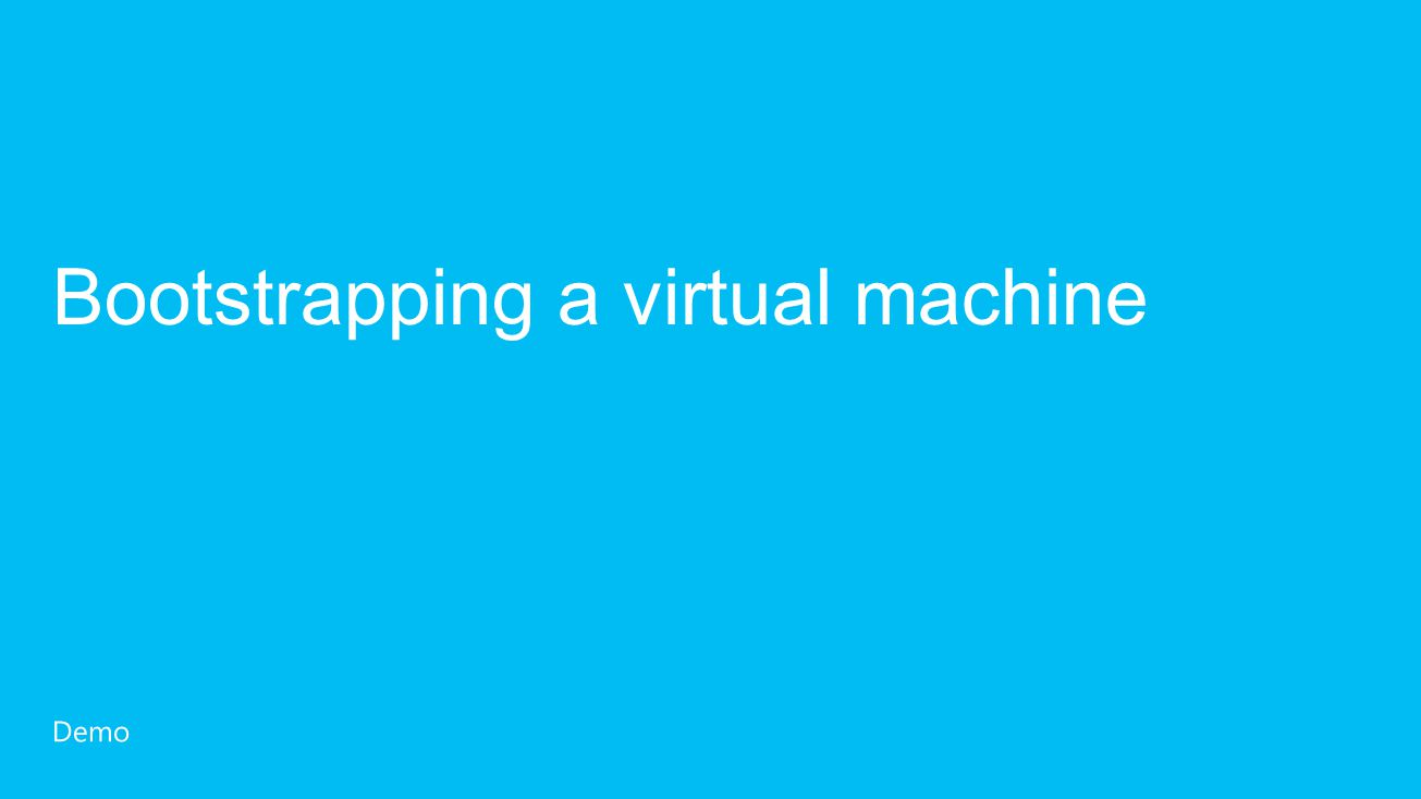Bootstrapping a virtual machine