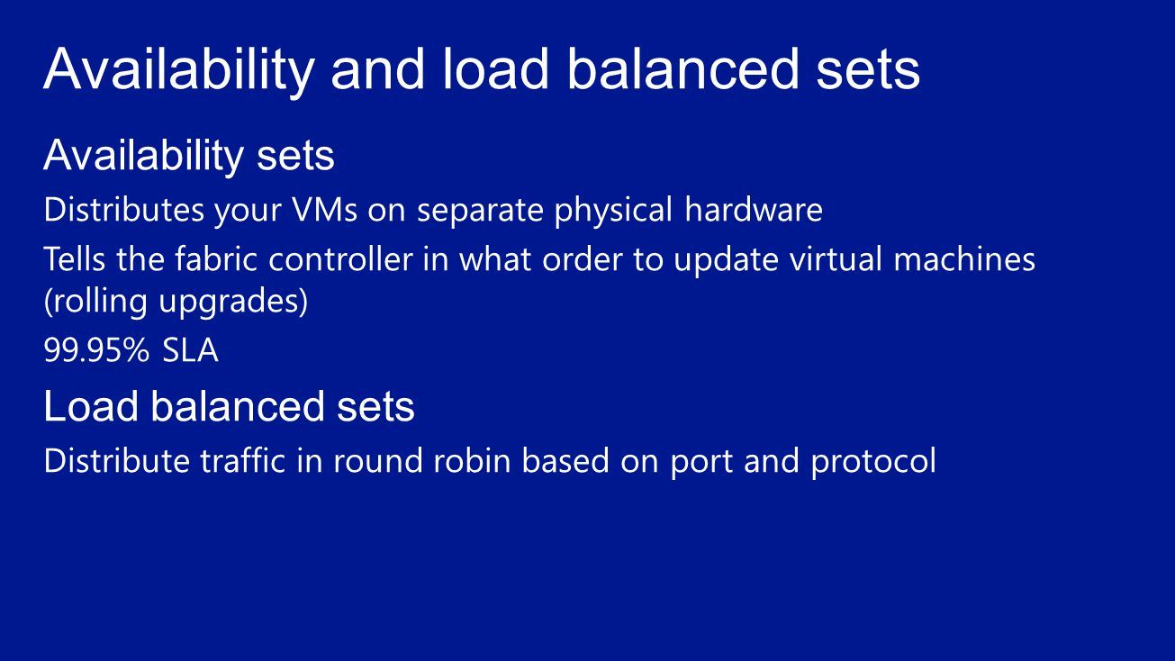 Availability and load balanced sets
