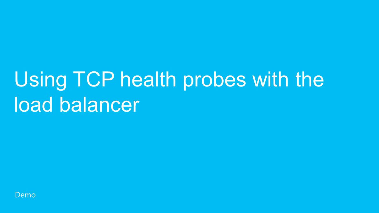 Using TCP health probes with the load balancer