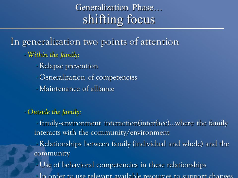 Generalization Phase… shifting focus