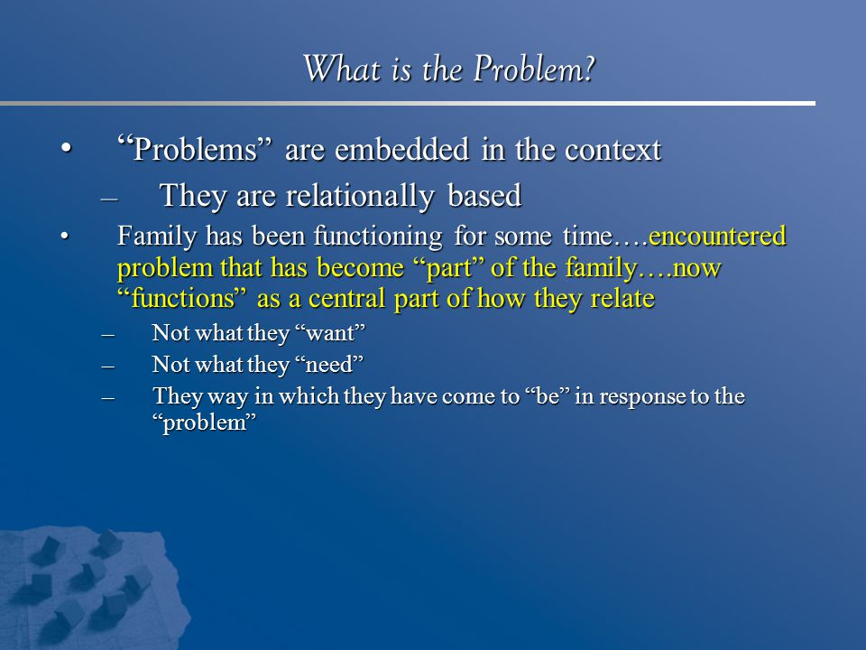 Problems are embedded in the context