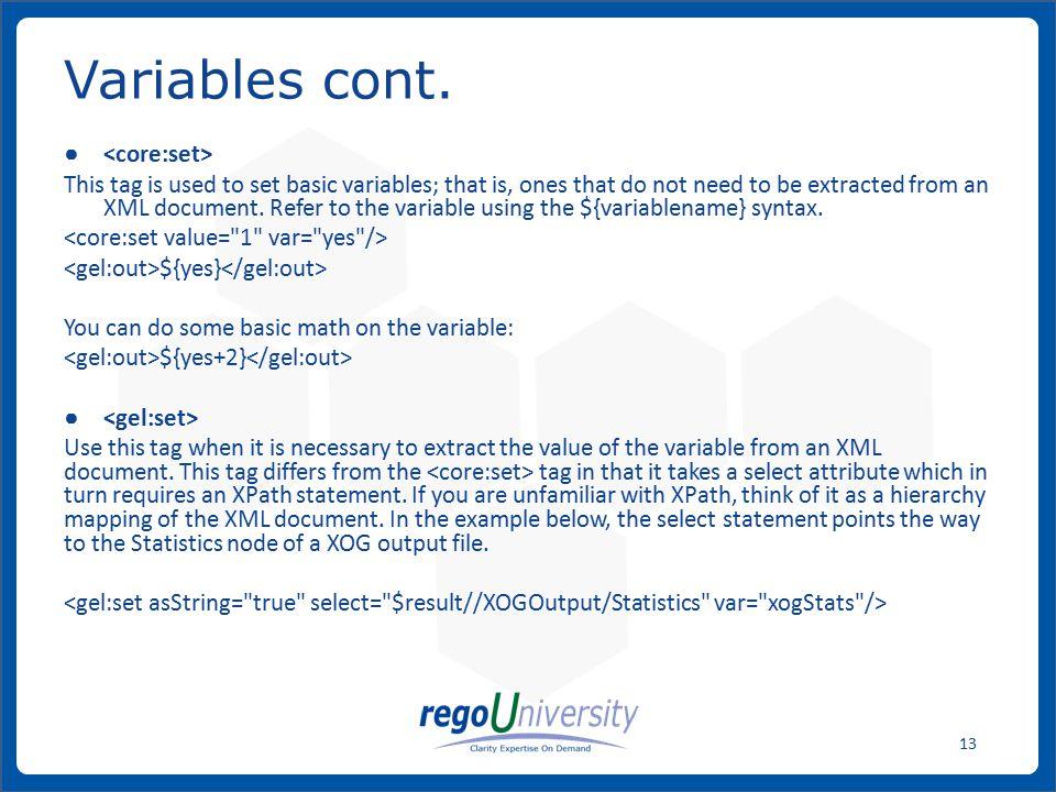 Variables cont. <core:set>