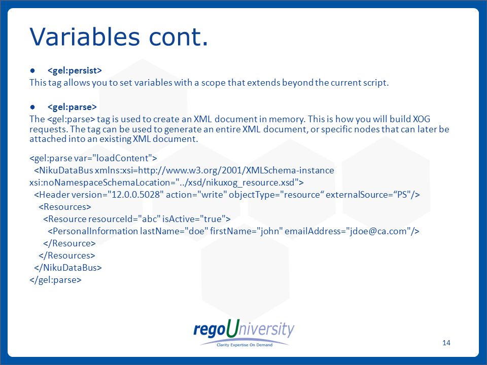 Variables cont. <gel:persist>