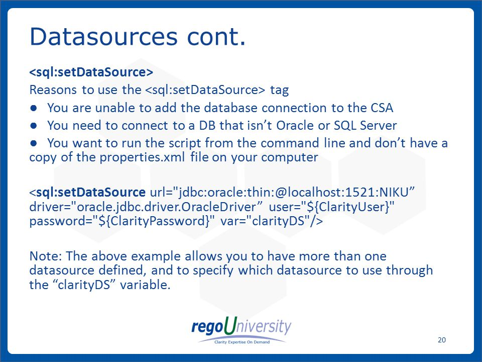 Datasources cont. <sql:setDataSource>