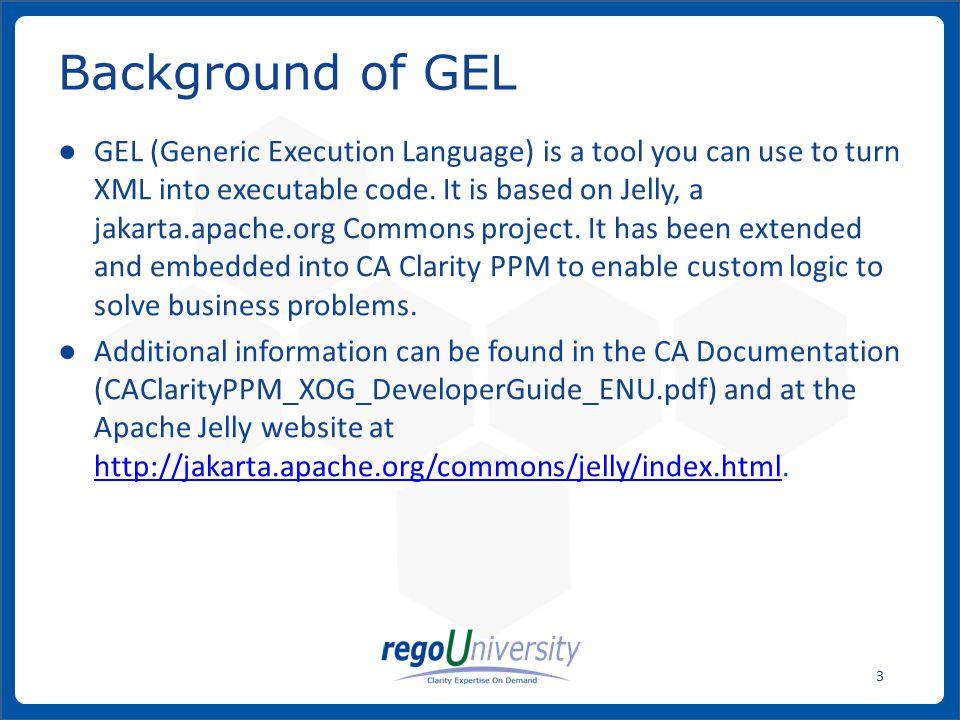 Background of GEL