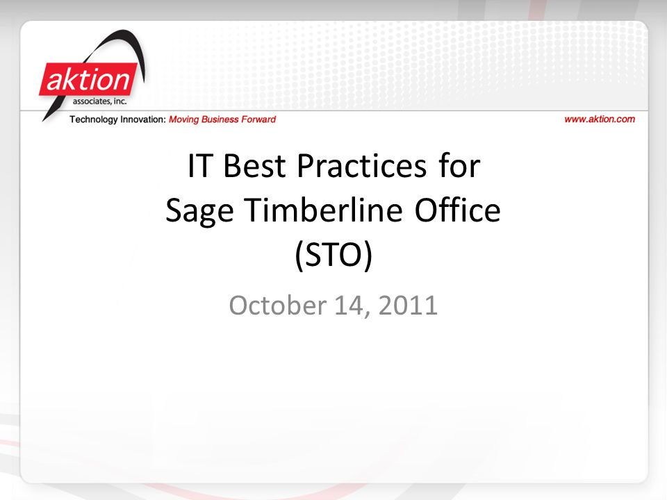 IT Best Practices for Sage Timberline Office (STO)