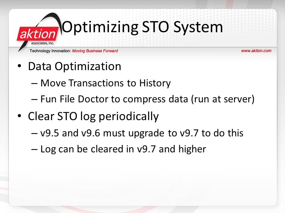 Optimizing STO System Data Optimization Clear STO log periodically