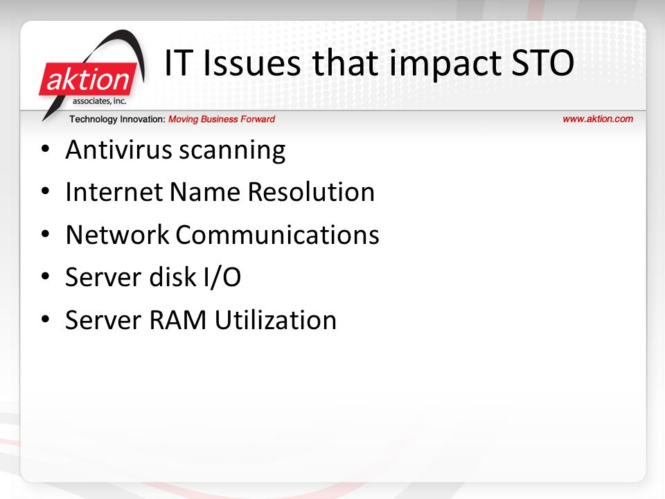 IT Issues that impact STO