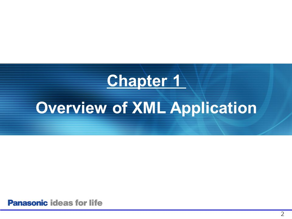 1. Overview of XML Application