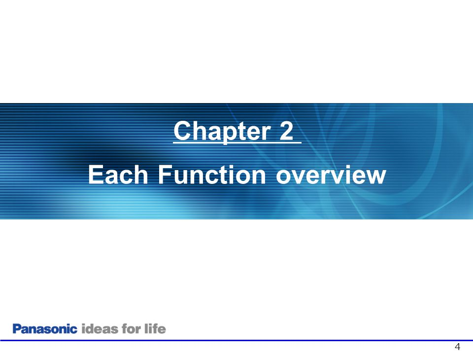 2. Each Function overview