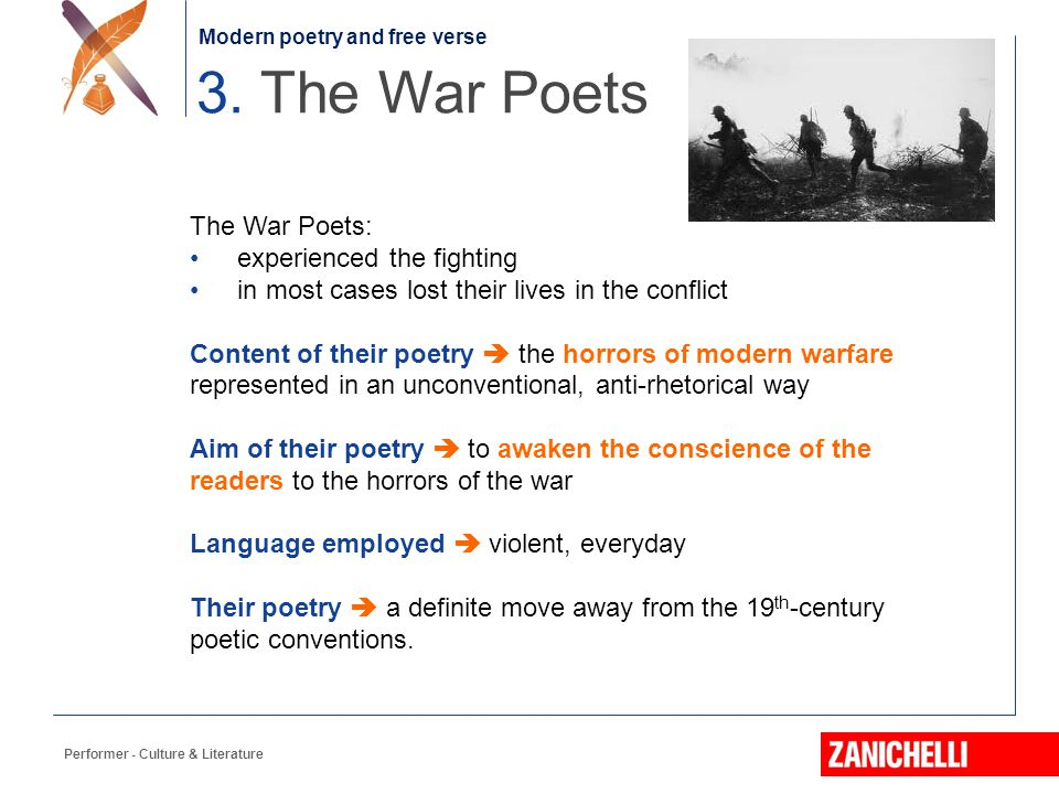 3. The War Poets The War Poets: experienced the fighting