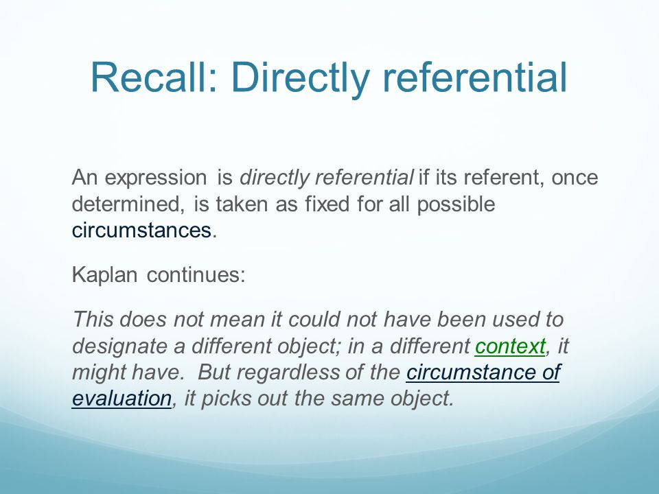 Recall: Directly referential
