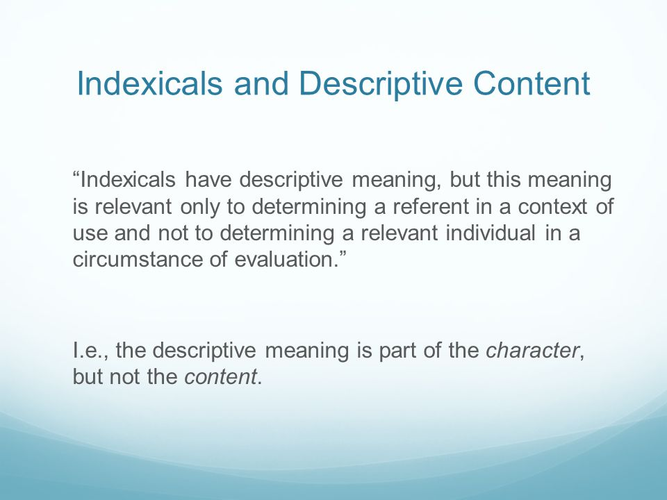 Indexicals and Descriptive Content