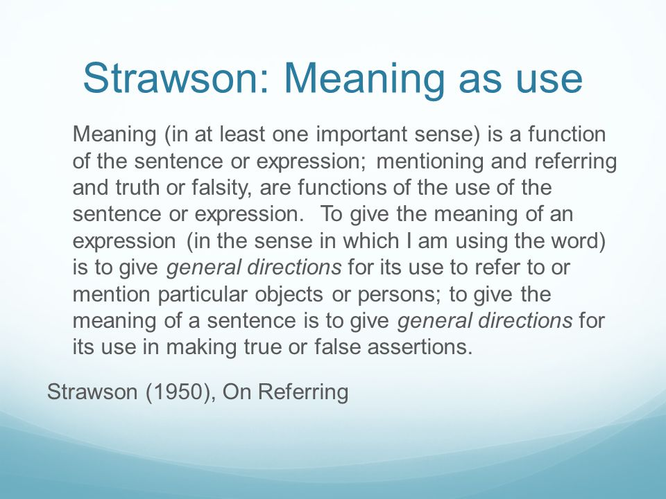 Strawson: Meaning as use