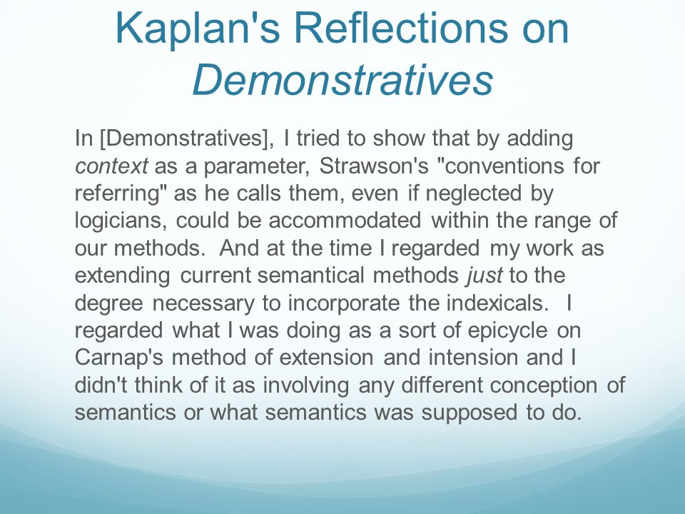 Kaplan s Reflections on Demonstratives