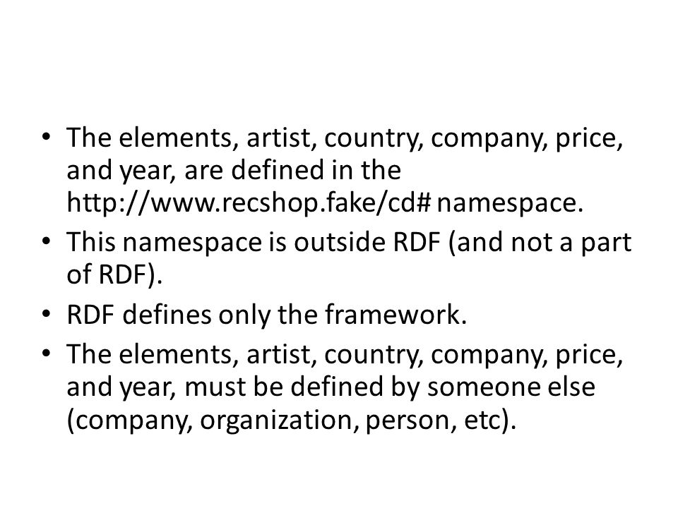 The elements, artist, country, company, price, and year, are defined in the http://www.recshop.fake/cd# namespace.