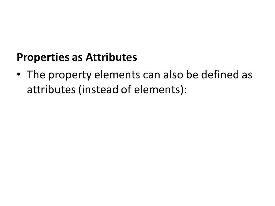 Properties as Attributes