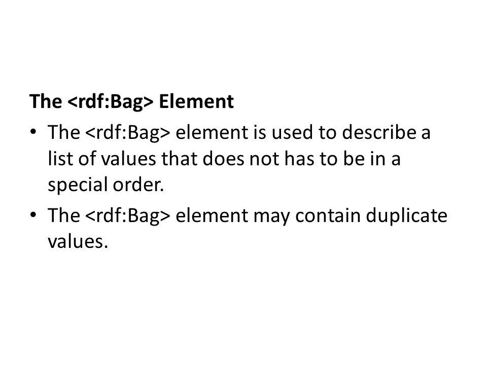 The <rdf:Bag> Element