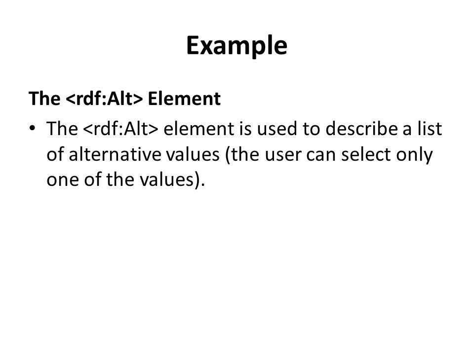 Example The <rdf:Alt> Element