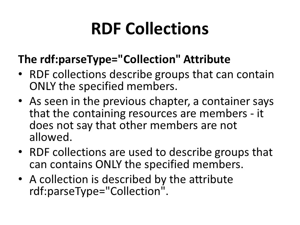 RDF Collections The rdf:parseType= Collection Attribute